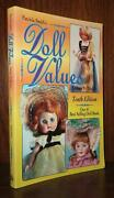 Smith, Patricia Patricia Smith's Doll Values, Antique To Modern 10th Edition