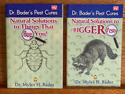 Natural Solutions To Things That Bug You And Bigger Pests By Myles H. Bader