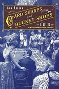 Card Sharps And Bucket Shops Gambling In Nineteenth-century America By Fabia…