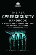 The Aba Cybersecurity Handbook A Resource For Attorneys Law Firms And Busi…
