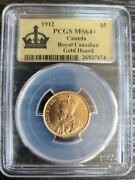 1912 Pcgs Ms64+ Canada 5 Royal Canadian Gold Hoard Gold