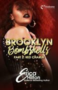 Brooklyn Bombshells - Part 2 Red Charlie By Erica Hilton 9781620781012