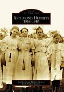 Images Of America Ser. Richmond Heights, 1868-1940 By Ruth Nichols Keenoy...