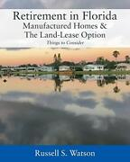 Retirement In Florida Manufactured Homes And The Land-lease Option Things To C…