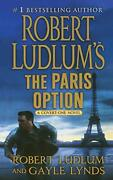 Robert Ludlumand039s The Paris Option A Covert-one Novel Covert-one 3 By Ludlu…