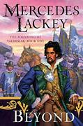 Beyond The Founding Of Valdemar By Lackey, Mercedes Hardcover