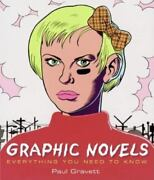 Graphic Novels Everything You Need To Know By Gravett, Paul, Paperback, Used -