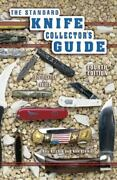 The Standard Knife Collectorand039s Guide Identification And Values