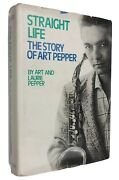 Inscribed Straight Life Story Of Art Pepper West Coast Jazz Alto Sax Heroin 1st