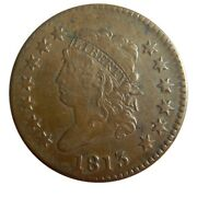 Large Cent/penny 1813 Sheldon 292 Must See