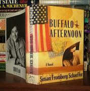 Schaeffer Susan Fromberg Buffalo Afternoon 1st Edition 1st Printing