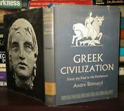 Bonnard, Andre Greek Civilization From The Illiad To The Parthenon 1st Edition T