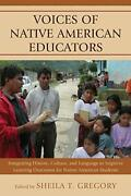 Voices Of Native American Educators Integrating History, Culture, And Langua…