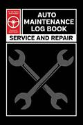 Auto Maintenance Log Service And Repair Record Book For All Vehicles Cars And