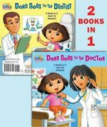 Dora Goes To The Doctor/dora Goes To The Dentist Dora The Expl... 9780449817711