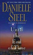 Until The End Of Time A Novel By Danielle Steel 9780345530899 | Brand New