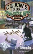 A Nick And Nora Mystery Ser. Claws For Alarm By T. C. Lotempio 2015, Mass...
