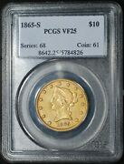 1865-s 10 Liberty Head Gold Eagle Pcgs Vf25 Very Rare Normal Date 30 Extant