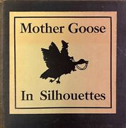 Katharine G Buffum / Mother Goose In Silhouettes 1st Edition 1907