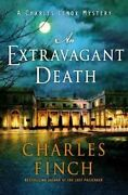 An Extravagant Death A Charles Lenox Mystery By Charles Finch 9781250767134