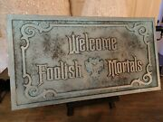 Disney The Haunted Mansion Welcome Foolish Mortals Cnc Carved Sign