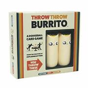 Throw Throw Burrito By Exploding Kittens - A Dodgeball Card Game -