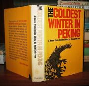 Hsia, Chih-yen The Coldest Winter In Peking A Novel From Inside China 1st Editio