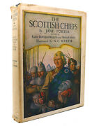 Jane Porter, N. C. Wyeth The Scottish Chiefs 1st Edition Early Printing