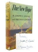 Joseph C. Lincoln The New Hope Signed 1at 1st Edition 1st Printing