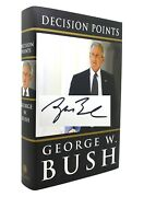 George W. Bush Decision Points Signed 1st 1st Edition 5th Printing