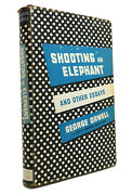 George Orwell Shooting An Elephant And Other Essays 1st Edition Early Printing