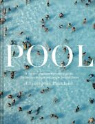 Pool A Dip Into Outdoor Swimming Pools The History Design And... 9781849946230