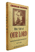 Charles Dickens The Life Of Our Lord 1st Edition 1st Impression