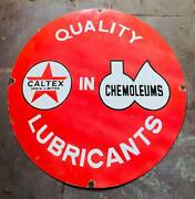 Vintage Porcelain Enamel Quality In Lubricants Caltex 30 Inch Round Sign