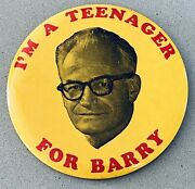 1964 Barry Goldwater Pinback Campaign Button I'm A Teenager For Barry Htf 3.5