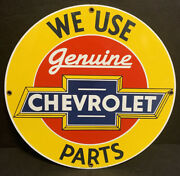 Chevrolet We Use Genuine Parts Chevy Service Sign Ande Rooney Porcelain Aa1198