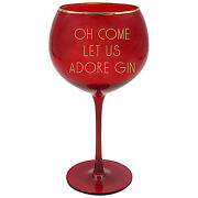 Red Christmas Gin Glass With Gold Wording - Oh Come Let Us Adore Gin