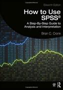 How To Use Spss® A Step-by-step Guide To Analysis And Interpretation By Cronk,