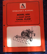 Allis-chalmers Model 600 3 Point Hitch Chisel Plow Operators Manual Book Guide