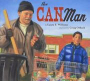 The Can Man By Craig Orback And Laura E. Williams 2017 Picture Book