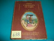 From Carriages To Cars- Kenneth N. Metcalf 1962 1st Ed.