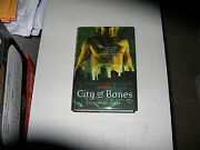 City Of Bones By Cassandra Clare 2007 Hardcover Signed 1st/1st