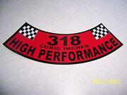 1- 318 Cubic Inches High Performance Air Cleaner Cover Sticker New Vinyl