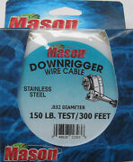 Mason Downrigger Stainless Steel Wire Cable .032 Diameter 150 Test 300 Feet