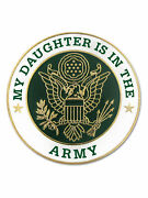 Pinmart's My Daughter Is In The Us Army Military Enamel Lapel Pin