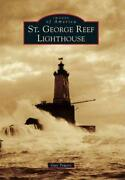 St. George Reef Lighthouse - Towers, Guy - New Paperback Book