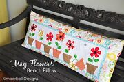 May Flowers Kimberbell Bench Pillow Of Month Quilt Pattern Daisy Flowerpots