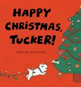 Happy Christmas Tucker Board Book By Mcguirk Leslie Hardback Book The Cheap Fast