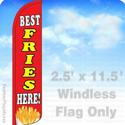 Best Fries Here Windless Swooper Flag Feather Banner Sign 2.5and039x11.5and039 Rz