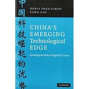 Chinaand039s Emerging Technological Edge Assessing Role High-end Talent 9780521712330